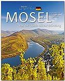 Horizont MOSEL - Von der Quelle bis zur Mündung - 160 Seiten Bildband mit über 250 Bildern -...