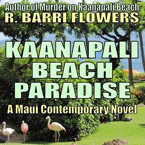 Kaanapali Beach Paradise: A Maui Contemporary Novel Titelbild