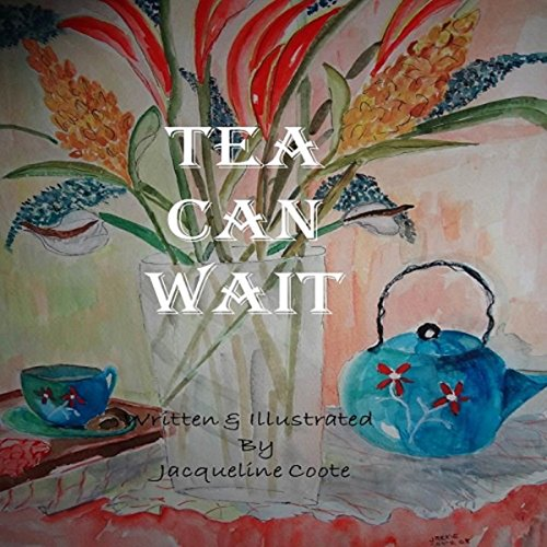 Tea Can Wait audiobook cover art