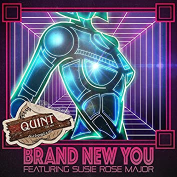 Brand New You (feat. Susie Rose Major)