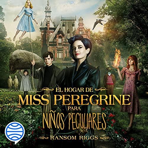 Diseño de la portada del título El hogar de Miss Peregrine para niños peculiares