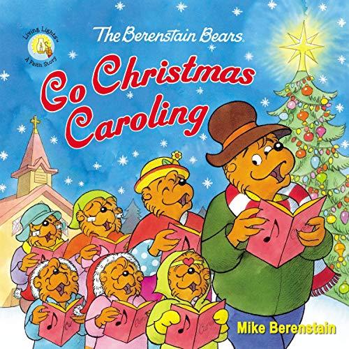 The Berenstain Bears Go Christmas Caroling audiobook cover art