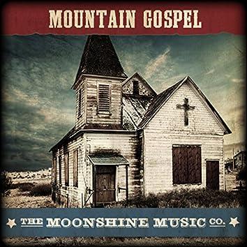 The Moonshine Music Co: Mountain Gospel