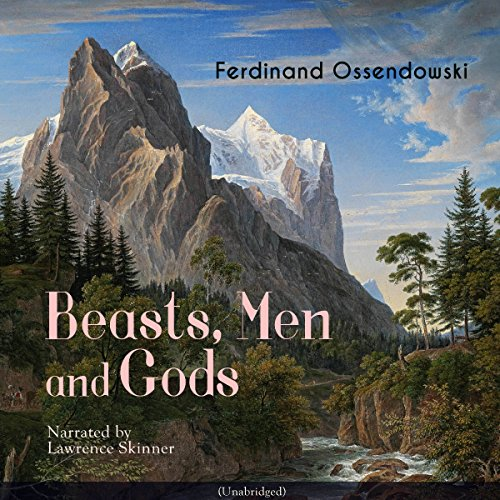 Beasts, Men and Gods audiobook cover art