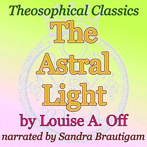 The Astral Light audiobook cover art