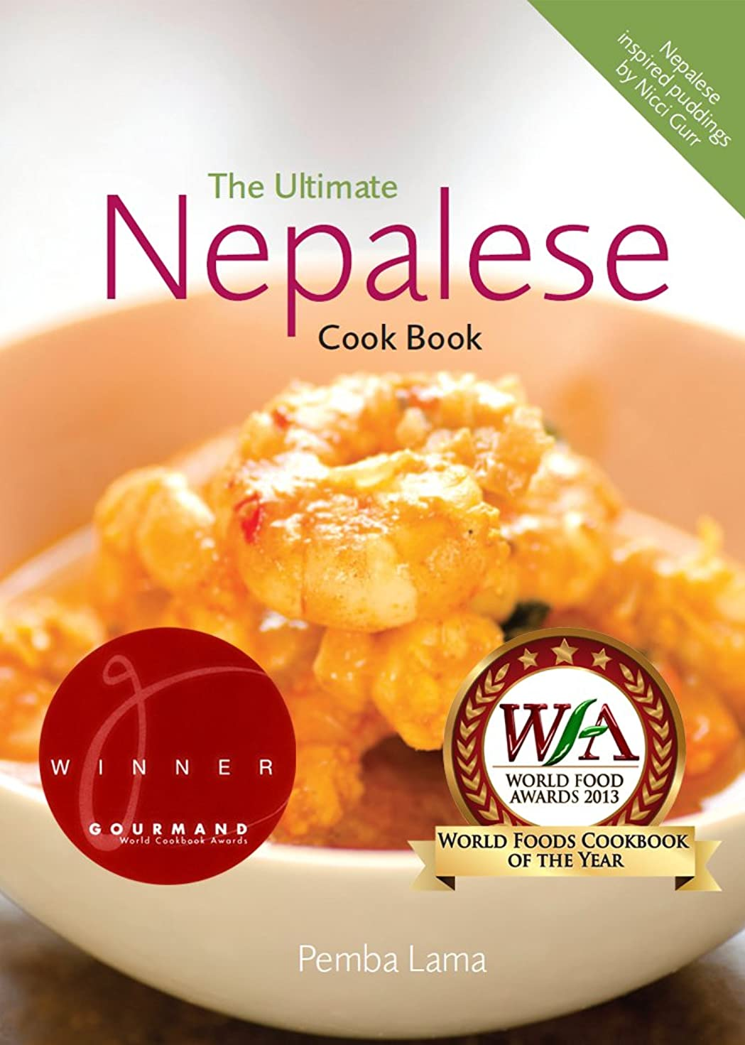 民間プレビュー削除するThe Ultimate Nepalese Cook Book (English Edition)