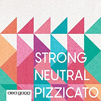 Strong Neutral Pizzicato