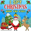 I Spy Christmas Book For Kids: Fun ABC Family Riddles Holiday Xmas Guessing Activity Game Gift Learn Alphabet A-Z Hidden Letters Picture Puzzle Stocking Stuffer Goodnight Puzzles Books Little Children Preschool & Toddlers Gifts Ages 2-5 And 5-10 Year Olds