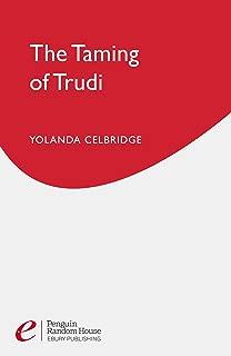 The Taming Of Trudi (Nexus)