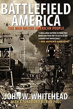 Battlefield America  The War On The American People