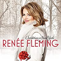 CHRISTMAS IN NEW YORK by Renee Fleming (2014-11-05)