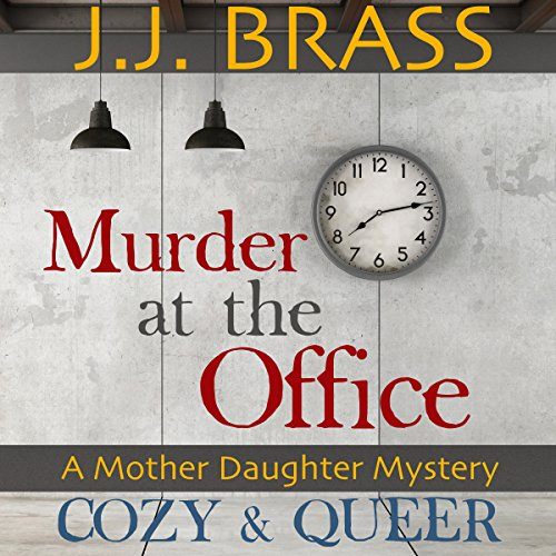 Murder at the Office: A Mother Daughter Mystery audiobook cover art