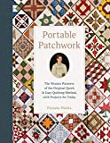 Portable Patchwork: The Women Pioneers of the Original Quilt
