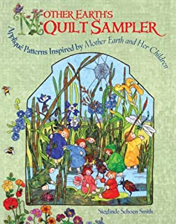Mother Earth's Quilt Sampler: Appliqué Patterns Inspired by Mother Earth and Her Children