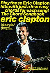 Partition : Eric Clapton : The Chord Songbook