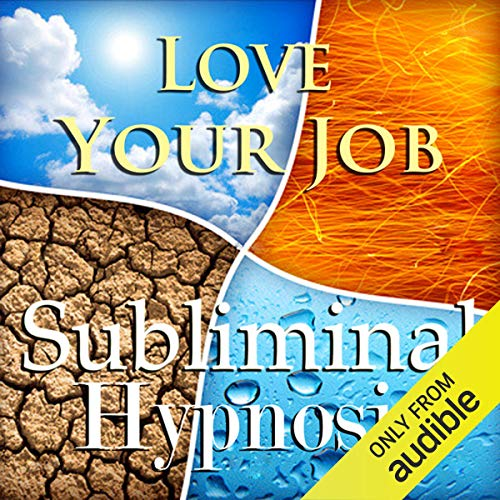 Love Your Job Subliminal Affirmations Audiobook By Subliminal Hypnosis cover art