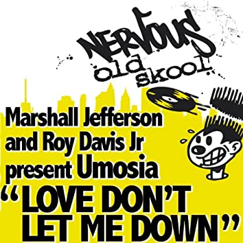 Love Don't Let Me Down