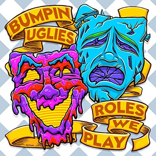 Bumpin Uglies