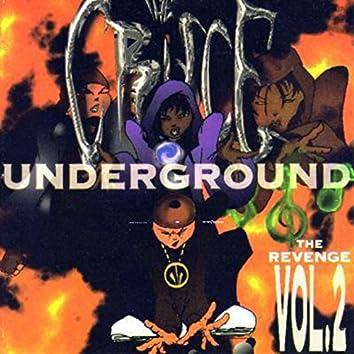 The Cruce Underground  Dos The Revenge