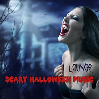 Scary Halloween Music Lounge - Spooky Halloween Dark Lounge Music Playlist with Scary Horror Sounds 4 Haunted Nights