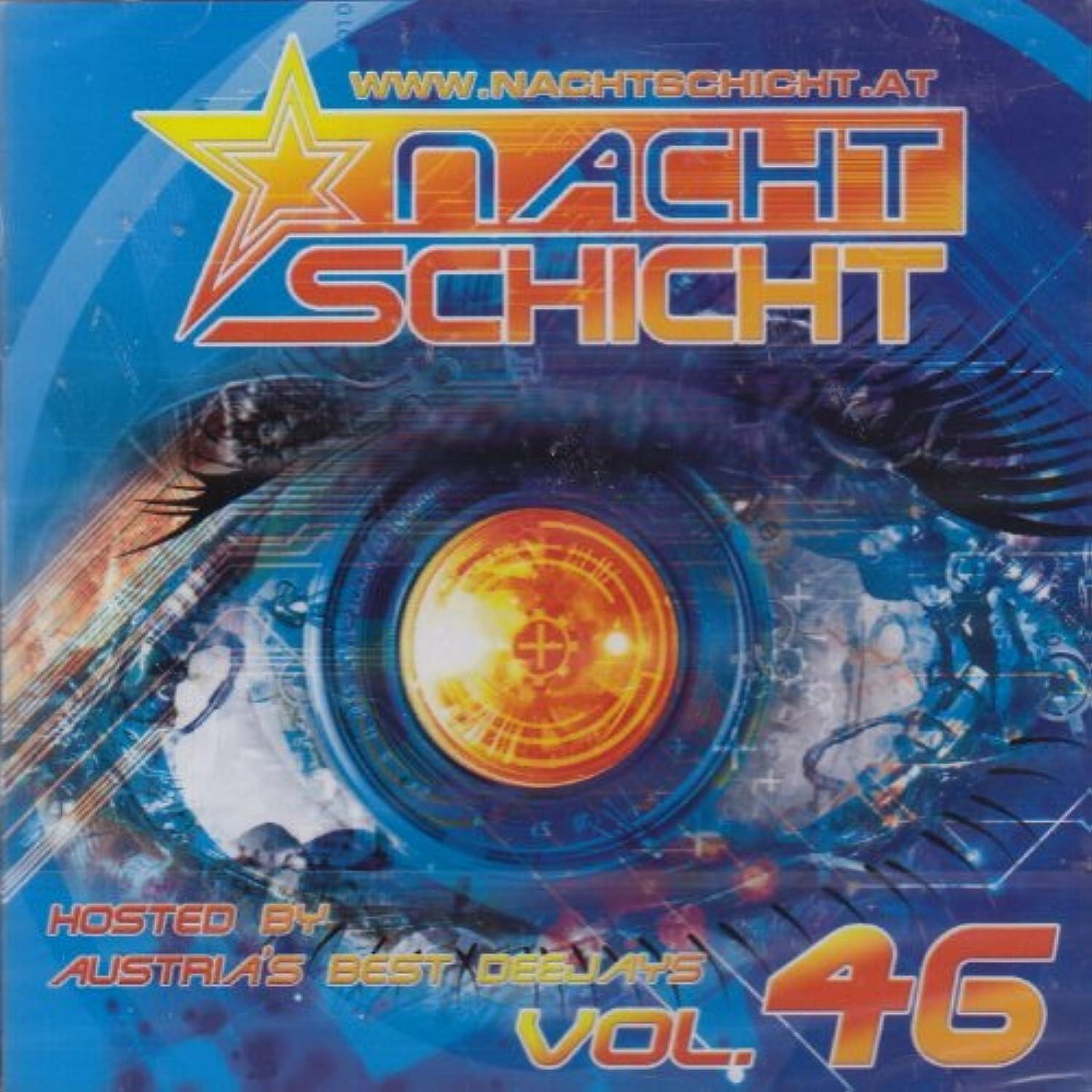Nachtschicht Vol.46: Hosted By Austria's Best Deejays