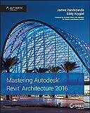 Mastering Autodesk Revit Architecture 2016: Autodesk Official Press (English Edition)