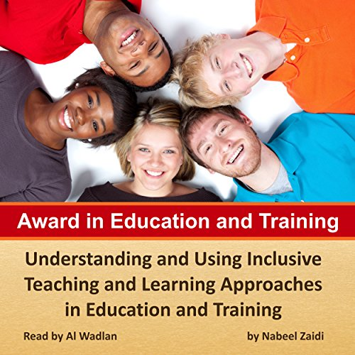 Award in Education and Training: Understanding and Using Inclusive Teaching and Learning Approachesin Education and Training cover art