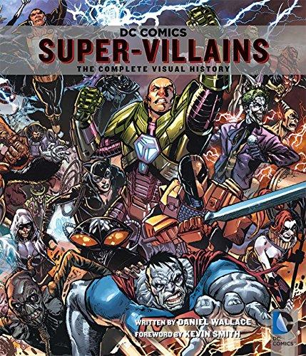 DC Comics Super-Villains: The Complete Visual History