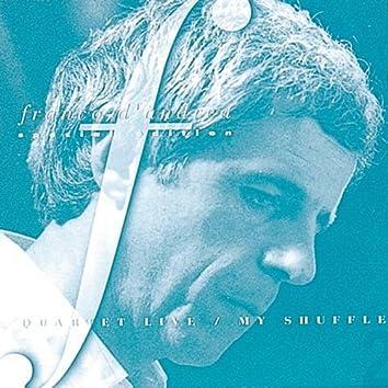 Quartet Live: My Shuffle