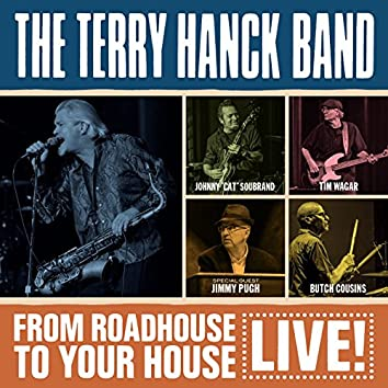 From Roadhouse To Your House (Live)