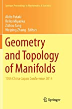 Geometry and Topology of Manifolds: 10th China-Japan Conference 2014
