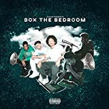 Box the Bedroom (feat. Kateel, Steegey & PMO $howtime) [Explicit]
