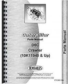 For Caterpillar D6C Crawler 10K11940+ Parts Manual (New)