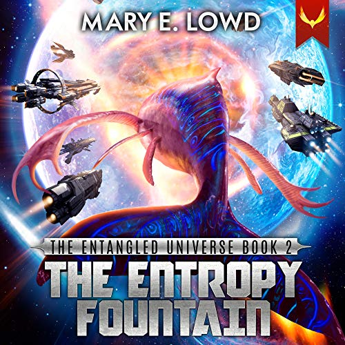 The Entropy Fountain Audiobook By Mary E. Lowd cover art