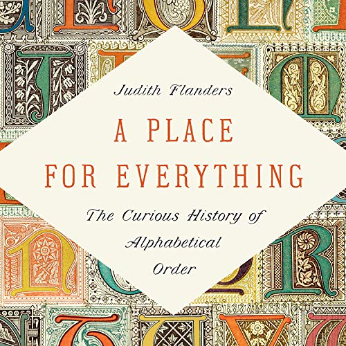 A Place for Everything Audiobook By Judith Flanders cover art
