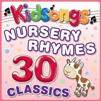 Nursery Rhymes 30 Classics