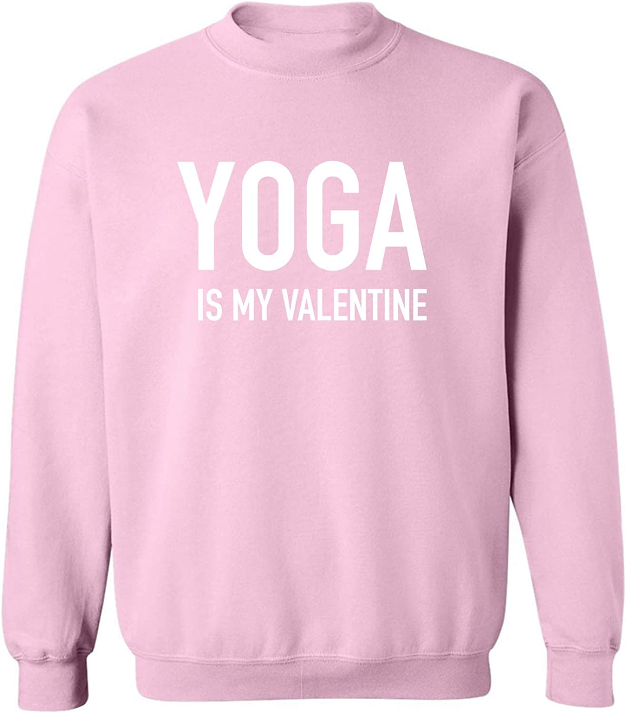 Yoga Is My Valentine Crewneck Sweatshirt