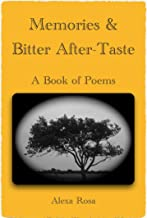 Memories & Bitter After-Taste: A Book of Poems