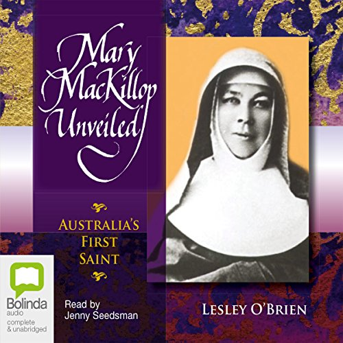 Mary MacKillop Unveiled audiobook cover art