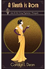 A SLEUTH IS BORN: JAZZ & GIN COZY MYSTERY STORIES COLLECTION (English Edition) eBook Kindle