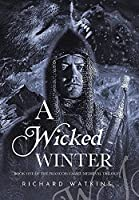 A Wicked Winter: A Medieval Adventure