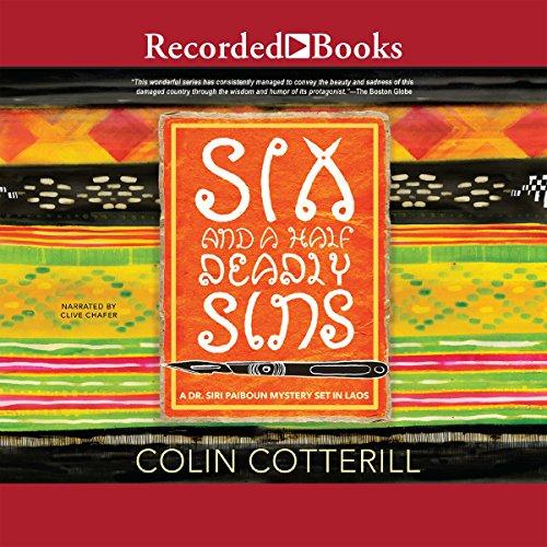 Six and a Half Deadly Sins: Dr. Siri Paiboun, Book 10