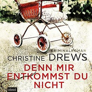 Denn mir entkommst du nicht                   Autor:                                                                                                                                 Christine Drews                               Sprecher:                                                                                                                                 Ursula Berlinghof                      Spieldauer: 9 Std. und 57 Min.     24 Bewertungen     Gesamt 4,1