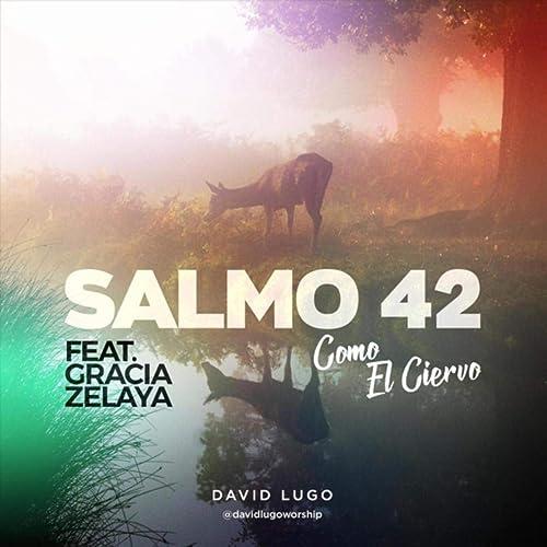 Amazon.com: Salmo 42 (Como el Ciervo) [feat. Gracia Zelaya ...