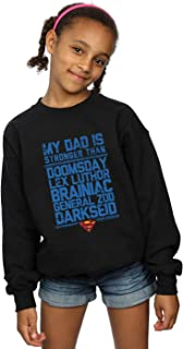 DC Comics Girls Superman My Dad Is Stronger Than Sweatshirt