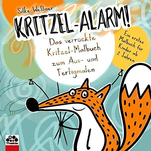 Kritzel-Alarm! Das verrückte Kritzel-Malbuch zum Aus- und Fertigmalen - Ein erstes Kritzelbuch für Kinder ab 2 Jahre