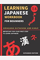 Learning Japanese Workbook for Beginners: Hiragana Katakana And Kanji - Quick and Easy Way to Learn the Basic Japanese Up-to 300 Pages (EXPANDED EDITION) Broché