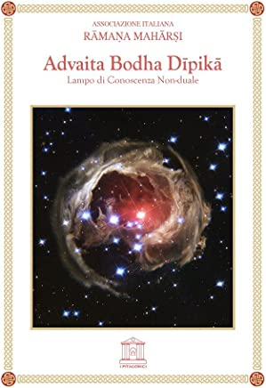 Ramana Maharshi. Advaita Bodha Dipika. -  Lampo di Conoscenza Non-duale.
