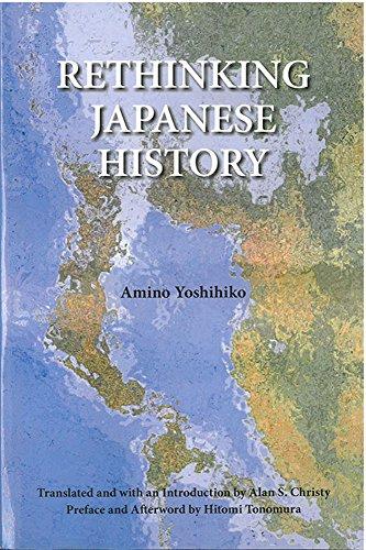 Rethinking Japanese History (Michigan Monograph Series in Japanese Studies)