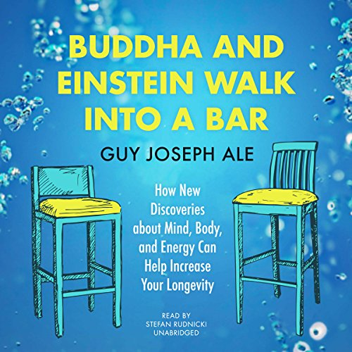 Buddha and Einstein Walk into a Bar audiobook cover art